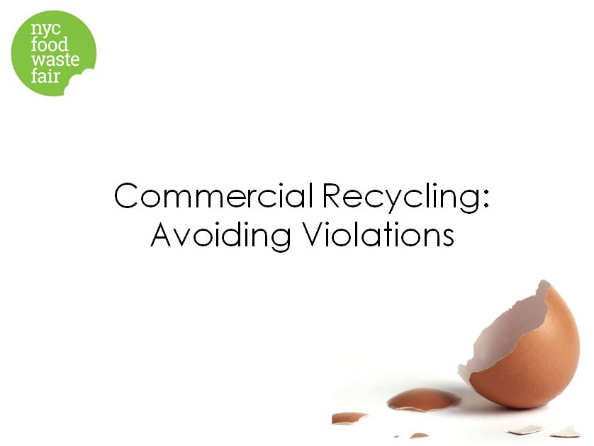 Commercial Recycling: Avoiding Violations  - DSNY Commercial Programs