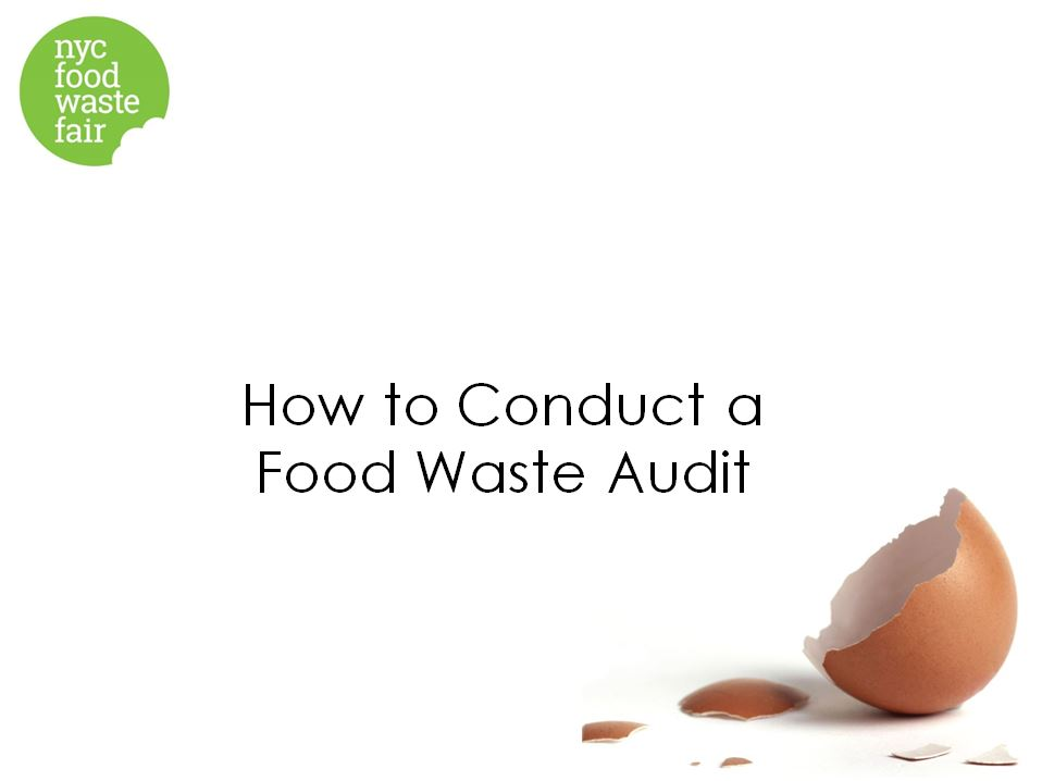 How to Conduct a Food Waste Audit   - World Wildlife Fund