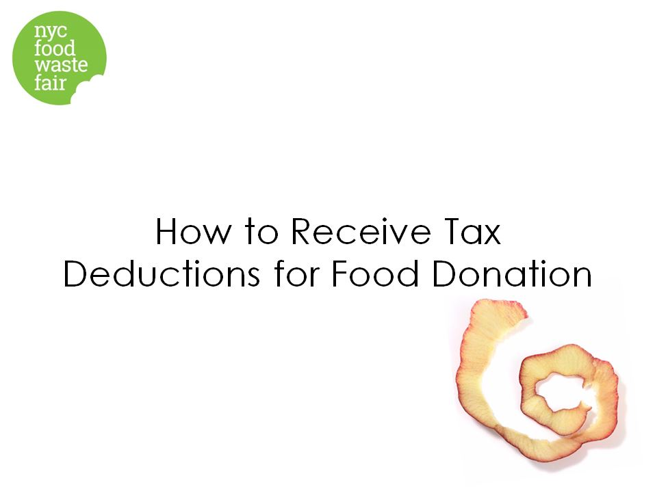 How to Receive Tax Deductions for Food Donations - Harvard Food Law + Policy Clinic