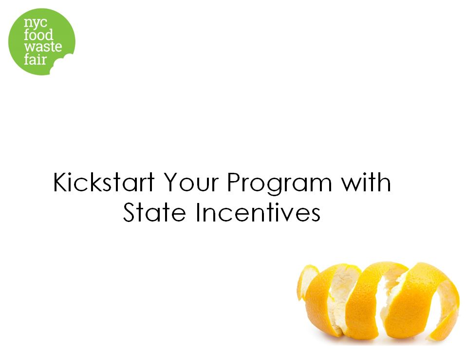 Kickstart Your Program with State Incentives  - NY State Pollution Prevention Institute