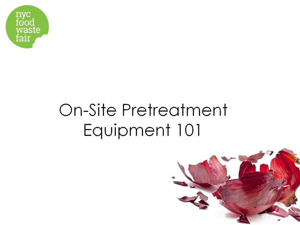 On-Site Pretreatment Equipment 101  - BioCycle / GreenBlue