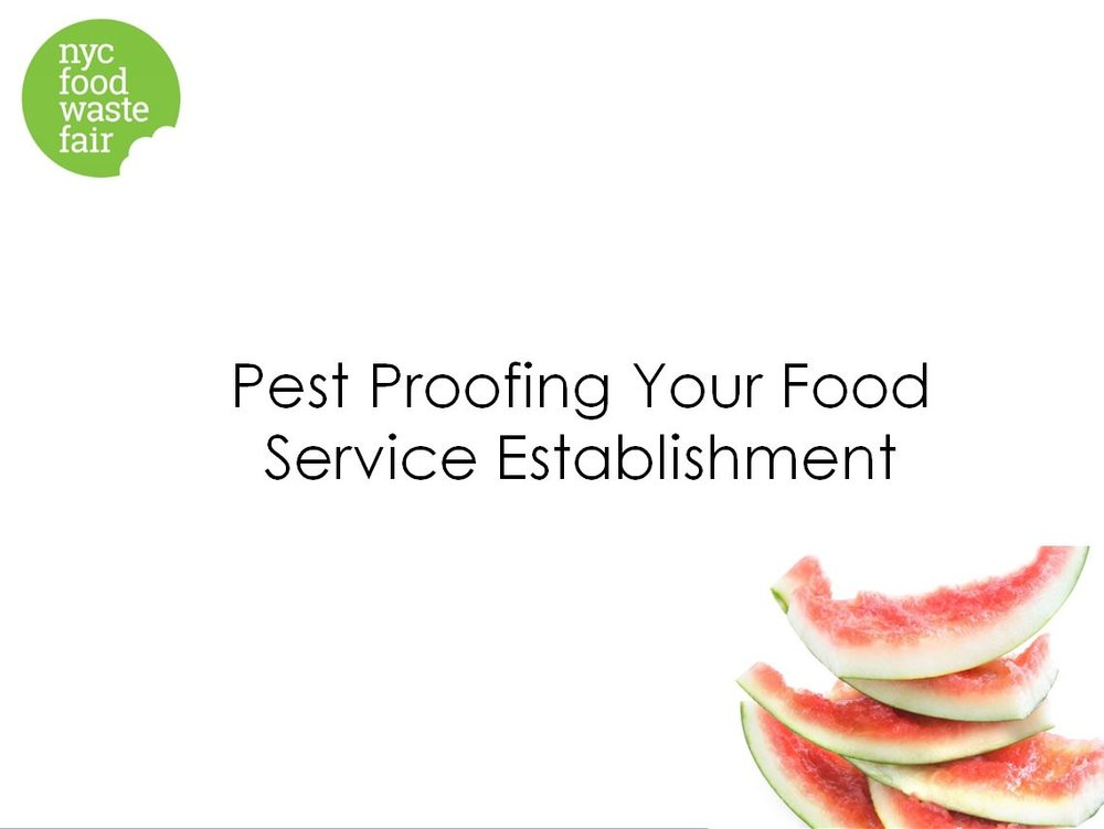 Pest Proofing Your Food Service Establishment - NYC Department of Health