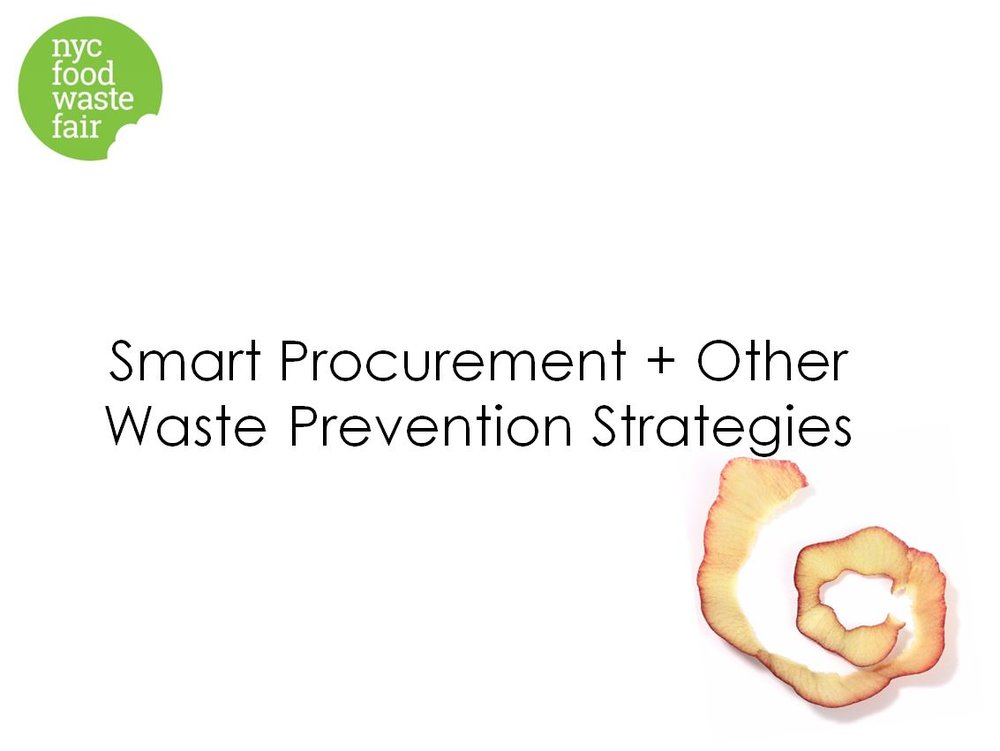 Smart Procurement + Other Waste Prevention Strategies - Green Restaurant Initiative