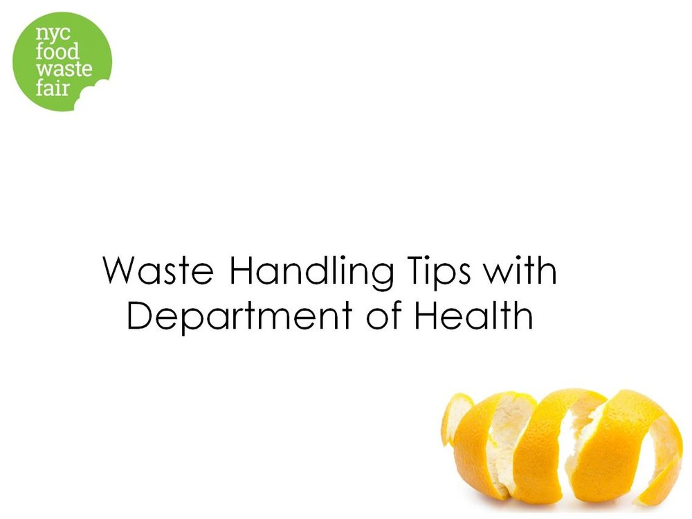 Waste Handling Tips     - NYC Department of Health