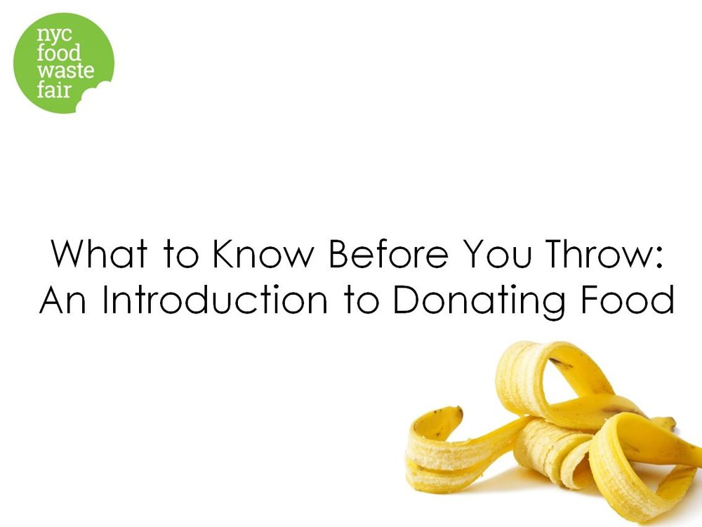 What to Know Before You Throw: An Introduction to Donating Food - DSNY Donate NYC / Rescuing Leftover Cuisine