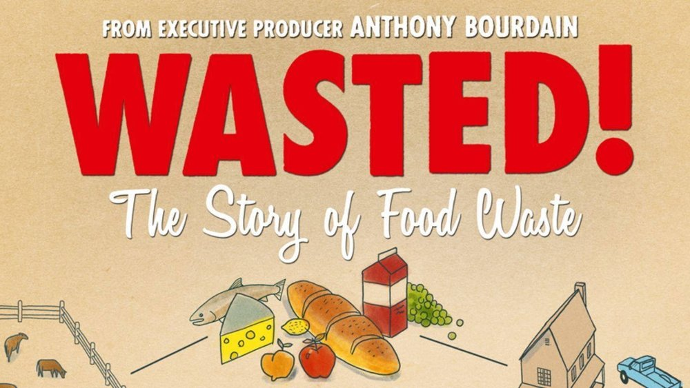 Wasted! The Story of Food Waste [Screening & Director Q&A] - Through the the eyes of chefs like Anthony Bourdain, audiences will see how the world's most influential chefs make the most of every kind of food, transforming what most people consider scraps into incredible dishes that create a more secure food system. Learn more >