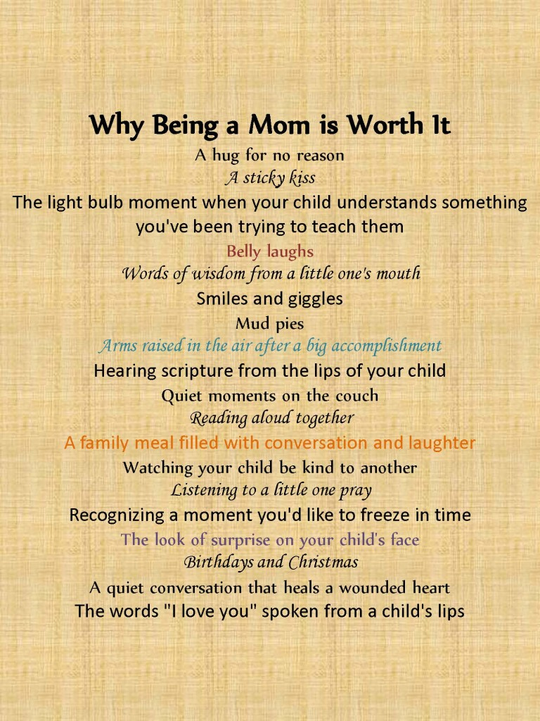 why being a mom is worth it everyday truth