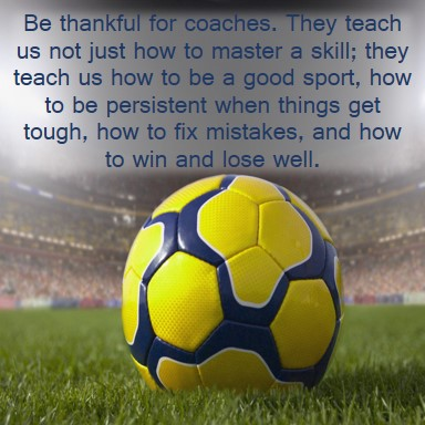 Day 7: Thankful For Coaches — Everyday Truth