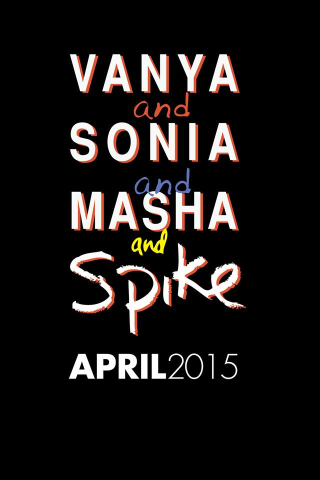 Season 29 | VANYA AND SONIA AND MASHA AND SPIKE