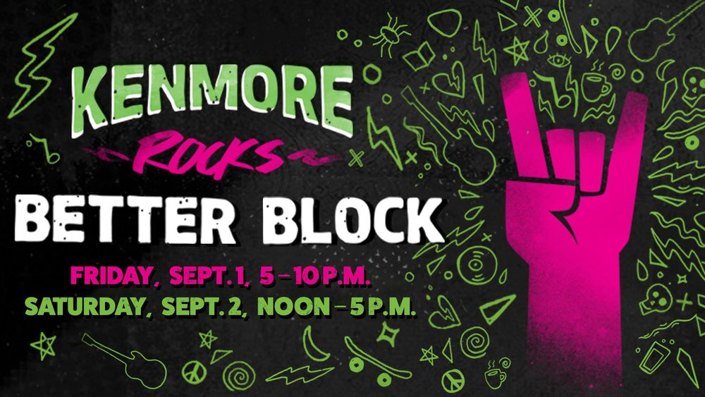 """On Friday Sept. 1, 5 - 10 p.m. and Saturday, Sept. 2, noon - 5 p.m., Kenmore Boulevard will host Better Block, a neighborhood engagement event that lets residents visualize what's possible in an area in terms of livability and business development. Better Block events are meant to give people a glimpse of redevelopment ideas for a couple of days. Temporary changes might include closing lanes of traffic and establishing a bike lane, creating """"pop-up"""" storefronts and sidewalk cafes, and adding a community gathering space. It's all meant to spark ideas of how to transform a neighborhood into a more livable, walkable and economically viable area.   RSVP on the Facebook event page NOW!"""