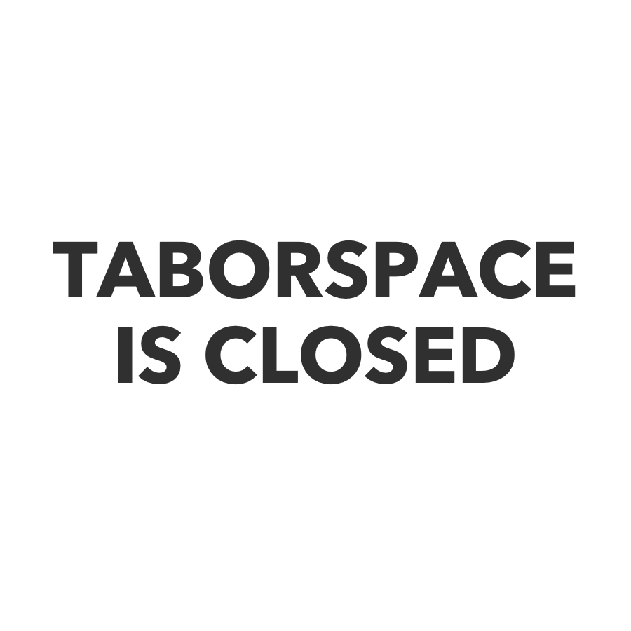 TABORSPACE IS CLOSED - web calendar graphic.jpg