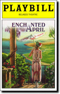 Enchanted April - BroadwayTony Nominations: Best New Play; Best Actress