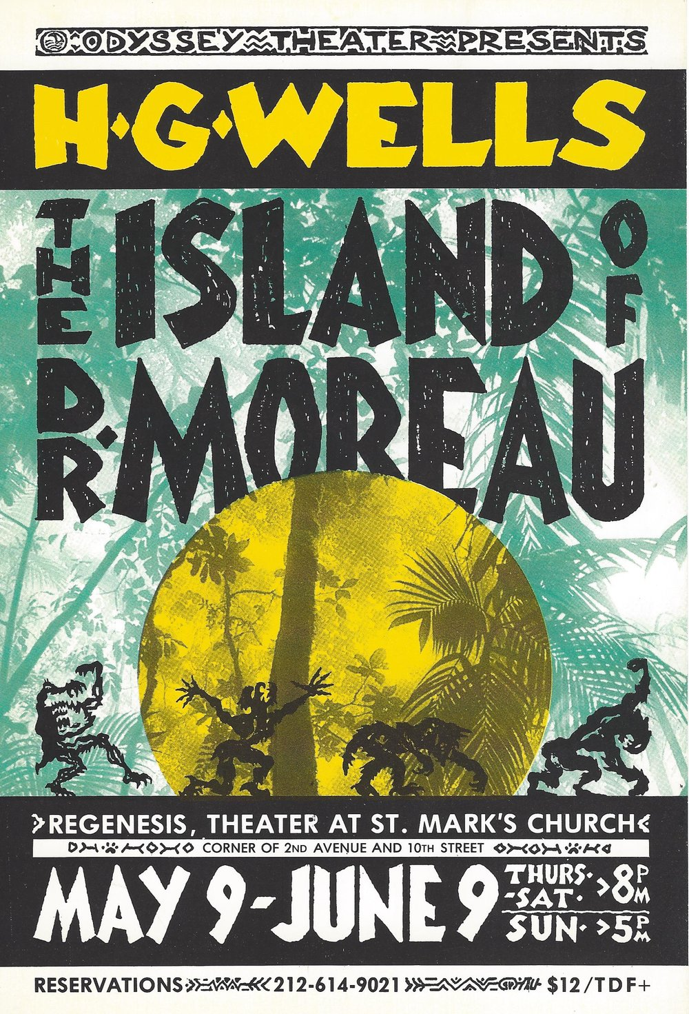 The Island ofDr. Moreau - World Premier; Off BroadwayAdapted by Mary Wolford & Andrew ArnaultDirected by Mary Wolford