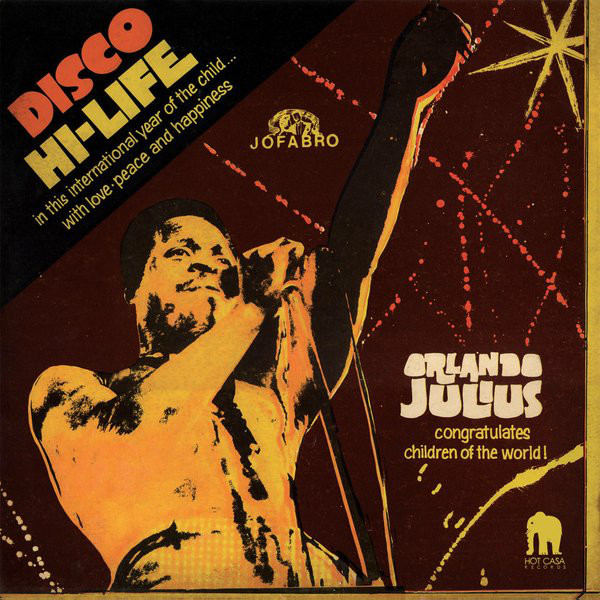 Orlando Julius - Disco Hi-Life (Hot Casa Records).jpg