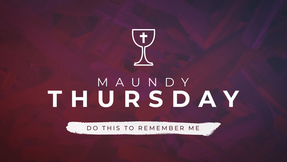 19 - Maundy Thursday.jpg