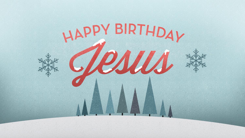 Happy Birthday Jesus St Peters Edina