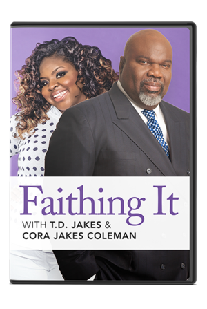 Faithing it with TD Jakes and Cora Jakes Coleman