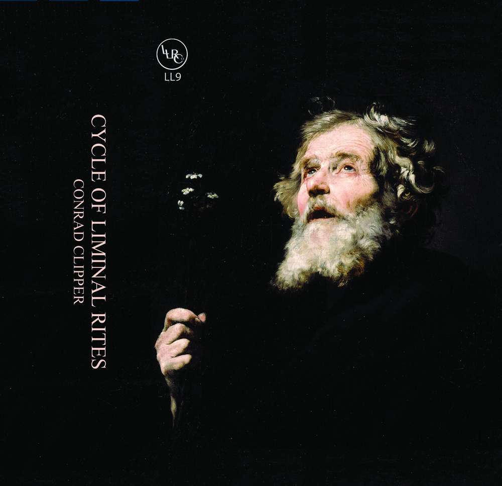 Conrad Clipper  Cycle of Liminal Rites