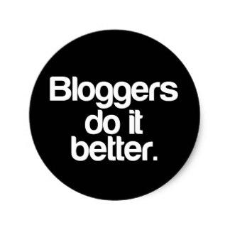 bloggers_do_it_better_round_sticker-r43b93b1775db4012a25512b7c7dce144_v9waf_8byvr_324.jpg
