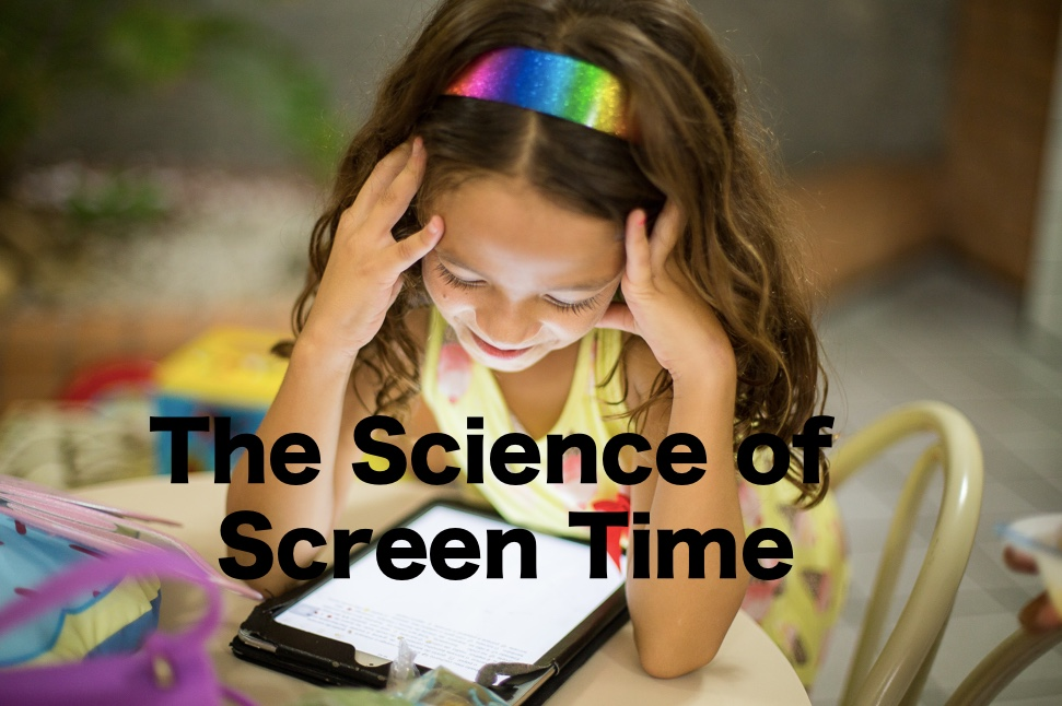 Science of Screen Time.jpeg