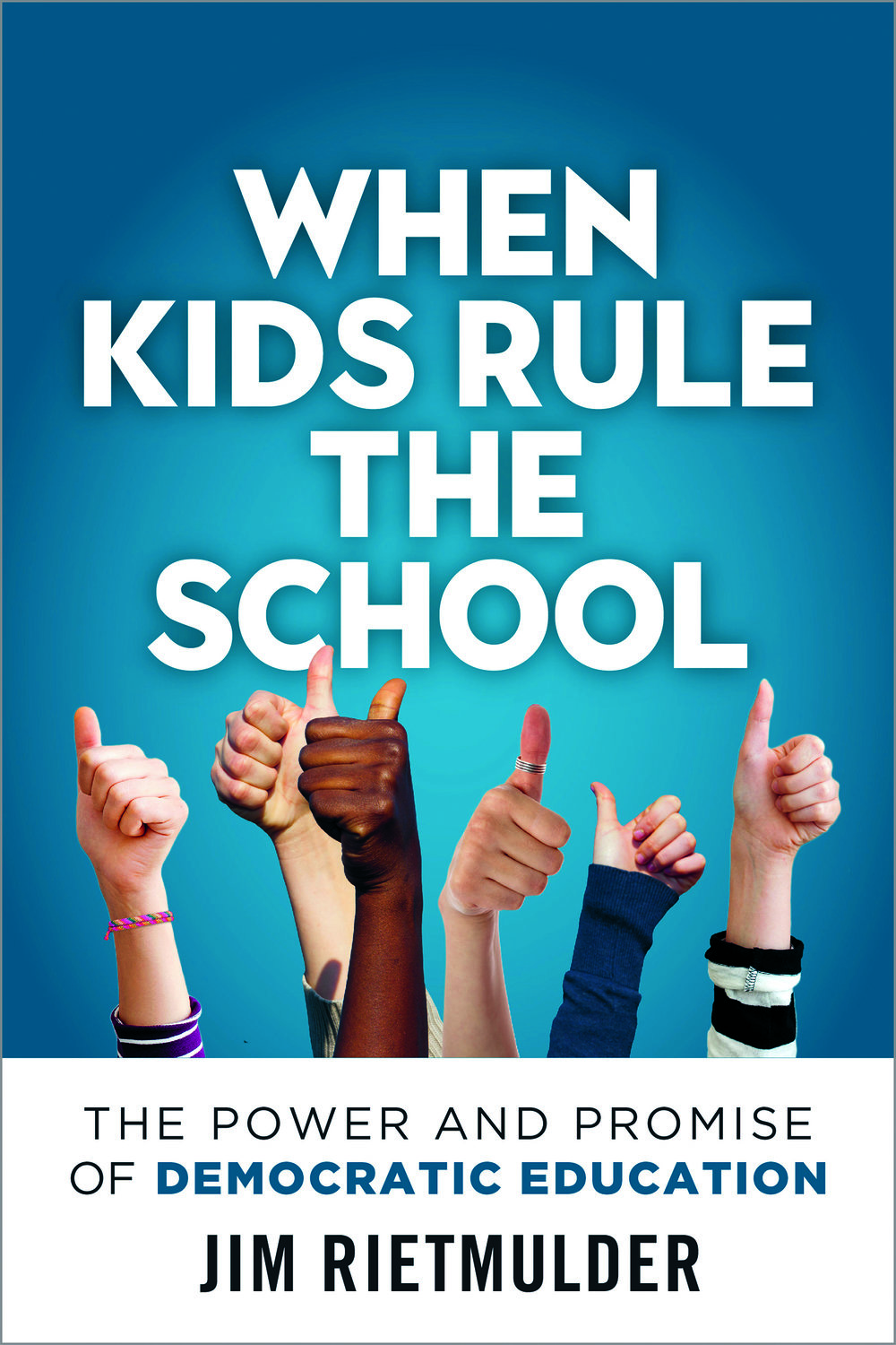 Book Cover - When Kids Rule the School.jpg