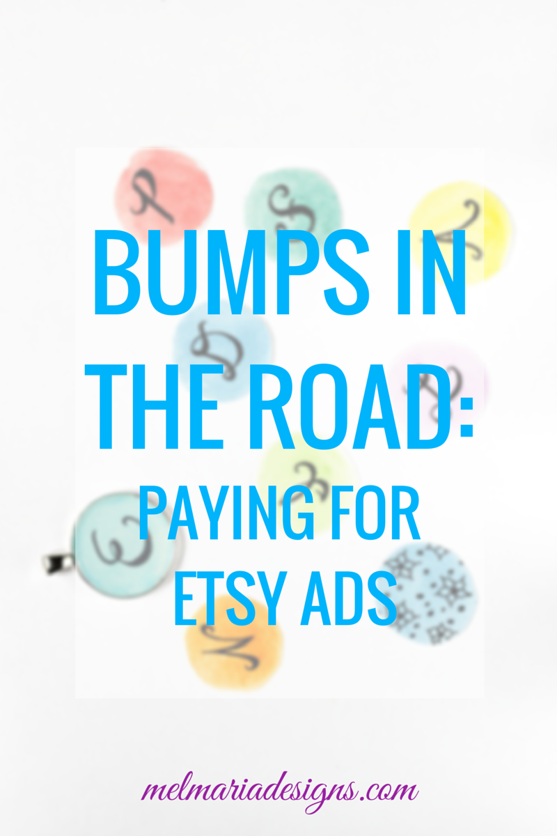 Bumps in the Road: Paying for Etsy Ads