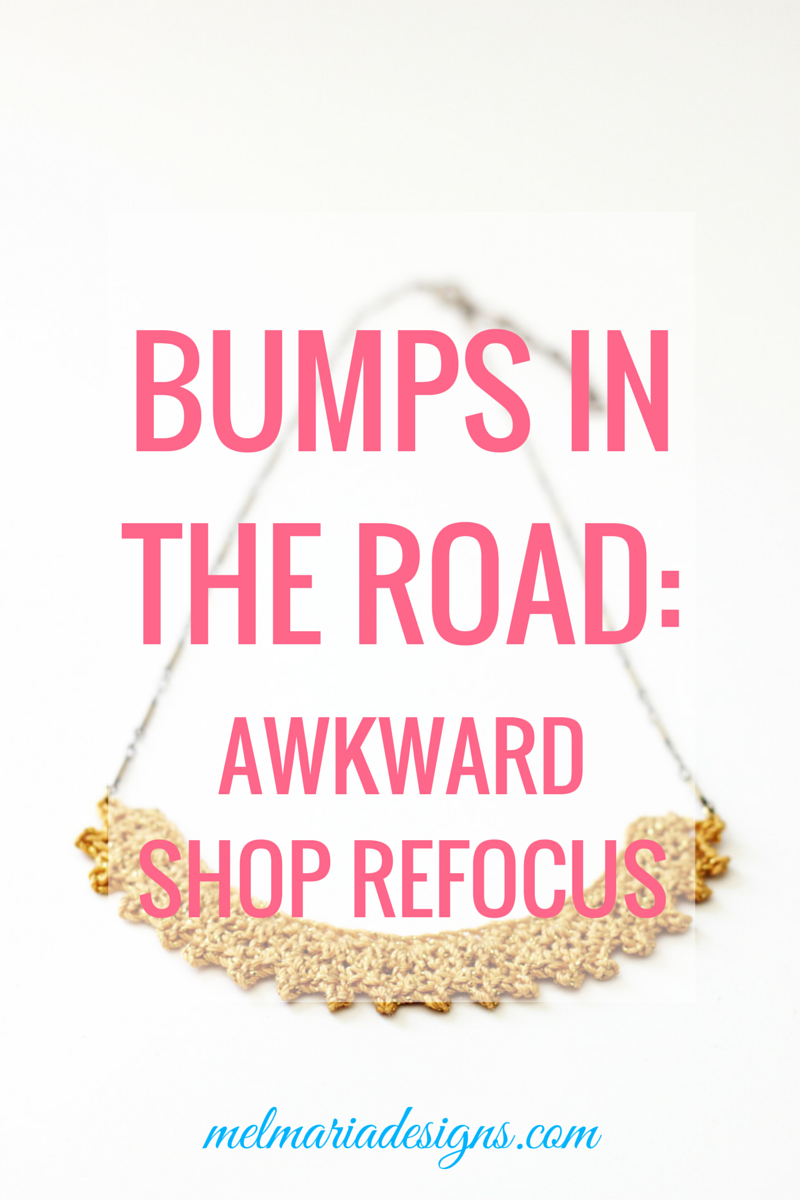 Bumps in the Road- Awkward Shop Refocus