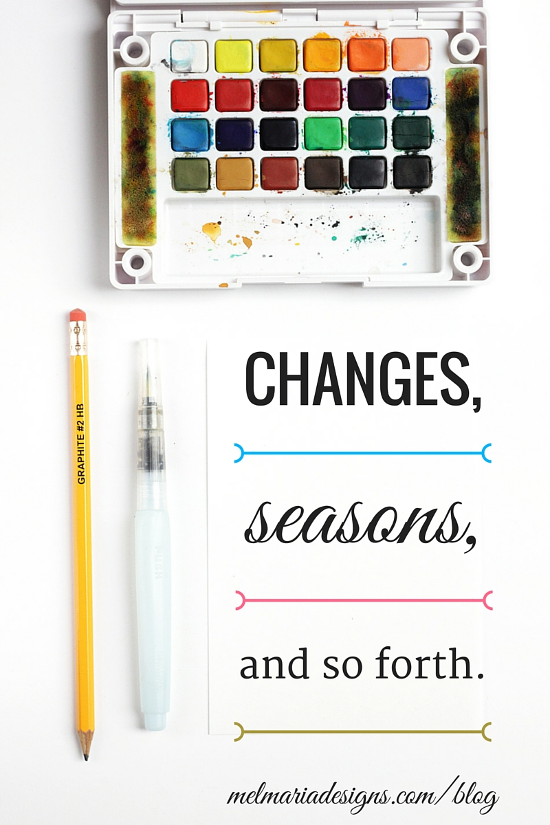Changes Seasons and So Forth