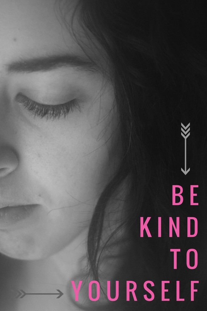 Why It's Okay to be Kind to Yourself