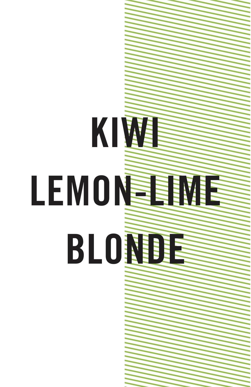 KIWI LEMON LIME BLONDE.jpg
