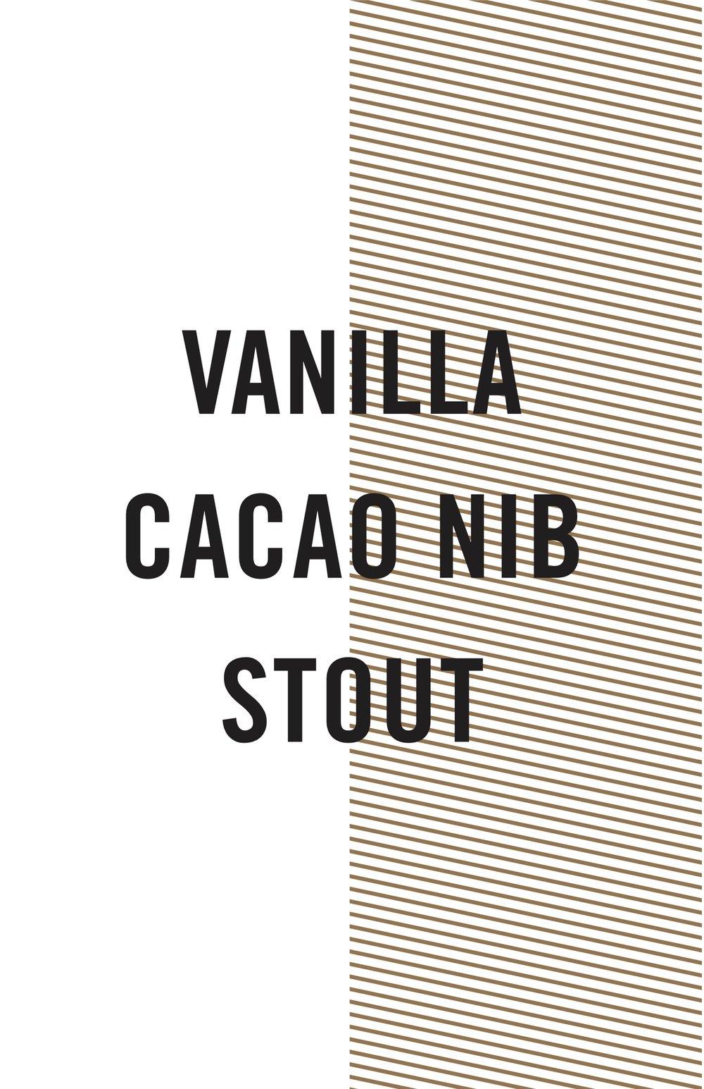 VANILLA CACAO NIB STOUT.jpg