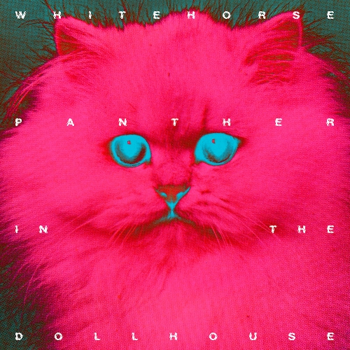 Whitehorse - Panther In The Dollhouse copy.png