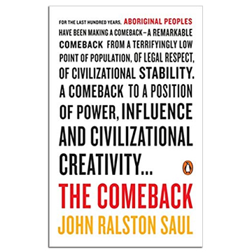 #2 – THE COMEBACK BY JOHN RALSTON SAUL