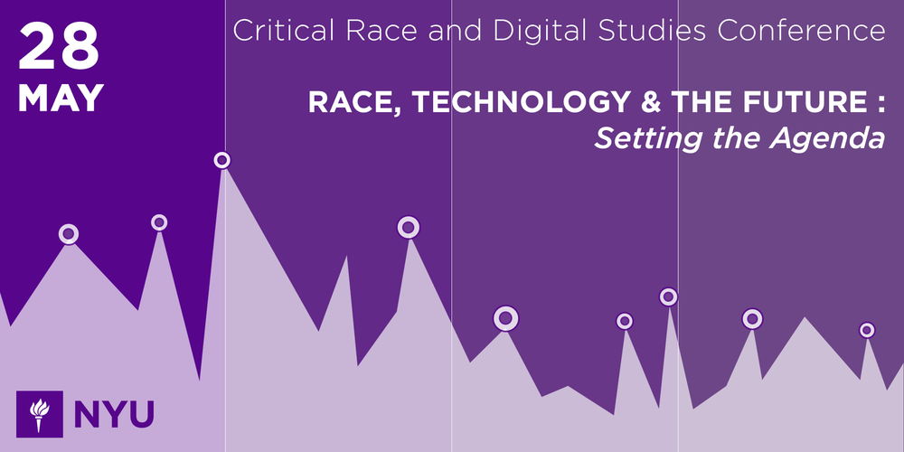 Event Banner for NYU Critical Race and Digital Studies Conference 2019