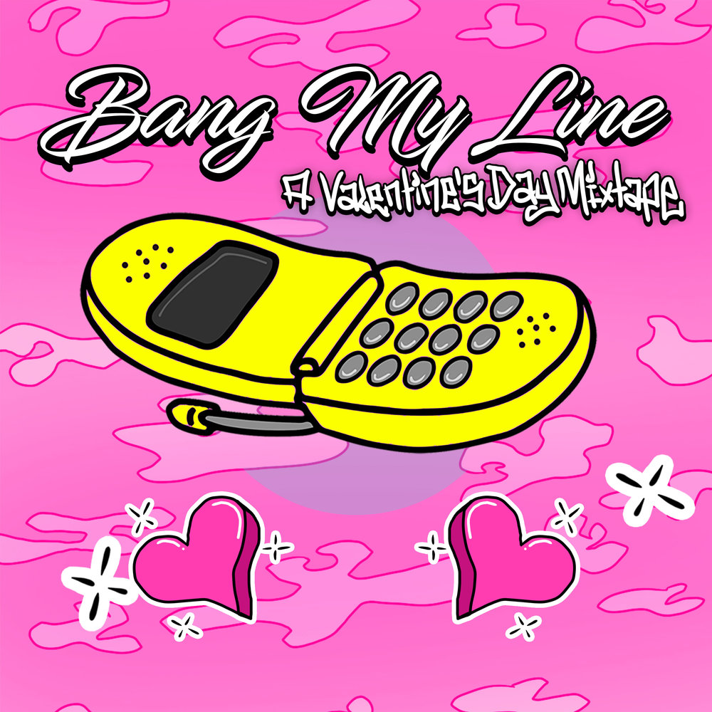 Bang My Line Mixtape