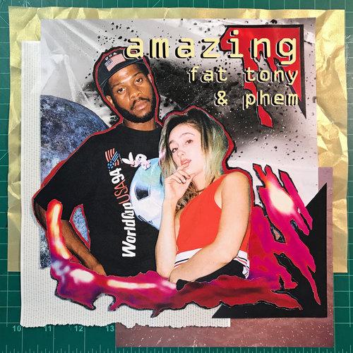 Amazing feat. Fat Tony