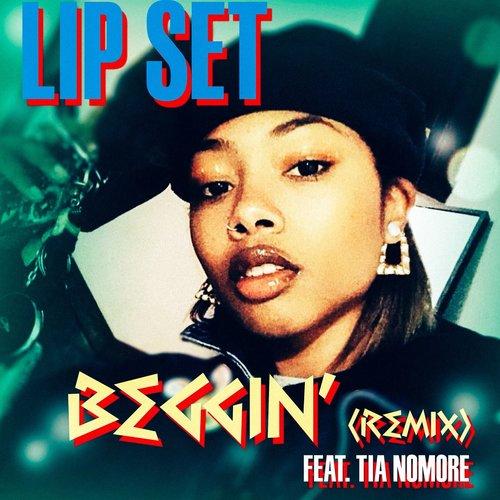 Beggin' (REMIX) feat. Tia Nomore