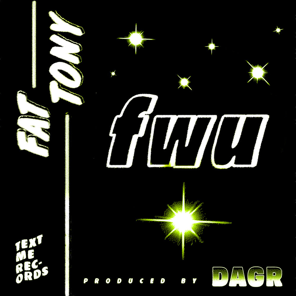 Fat Tony : fwu feat. DAGR