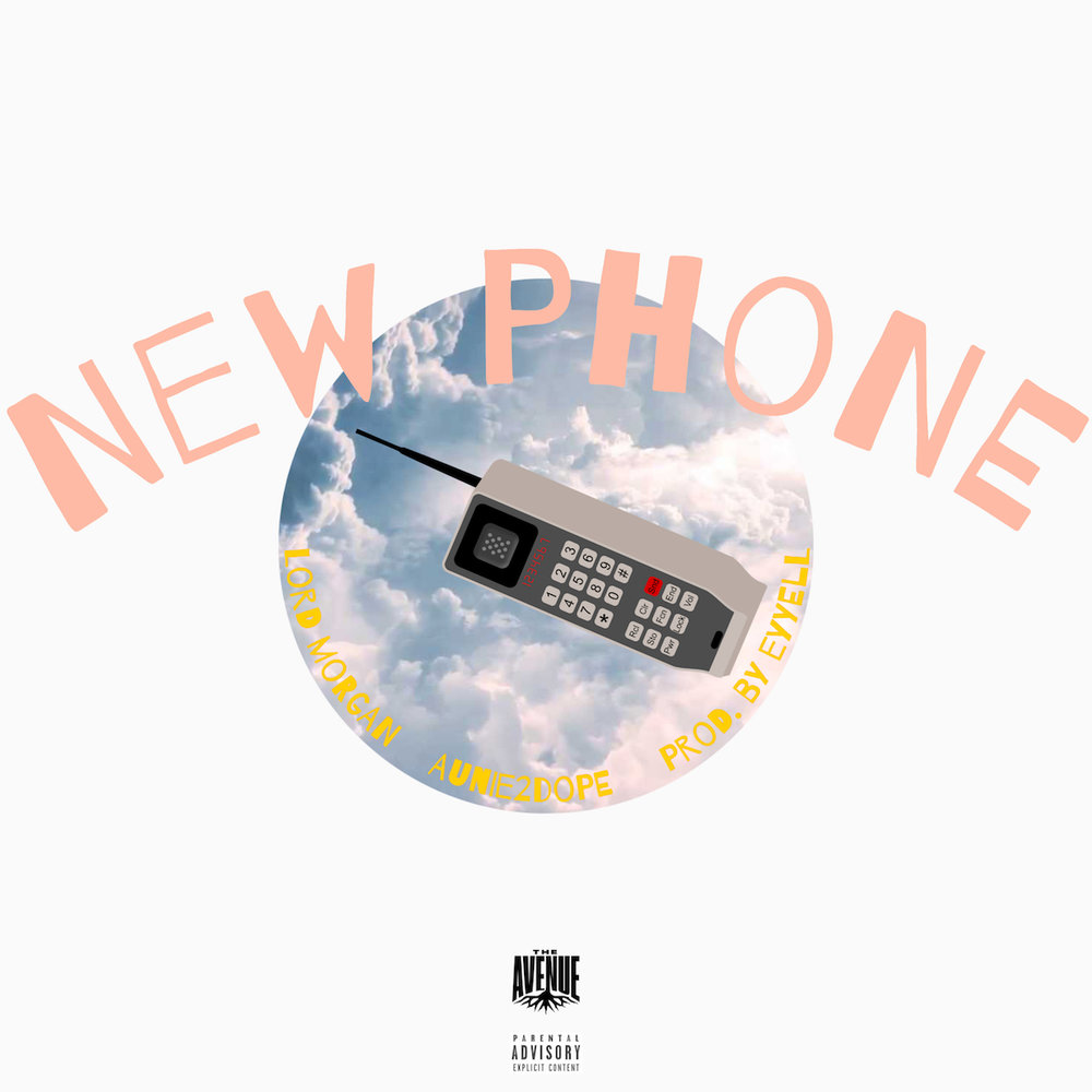 Lord Morgan : New Phone feat. Aunie2dope
