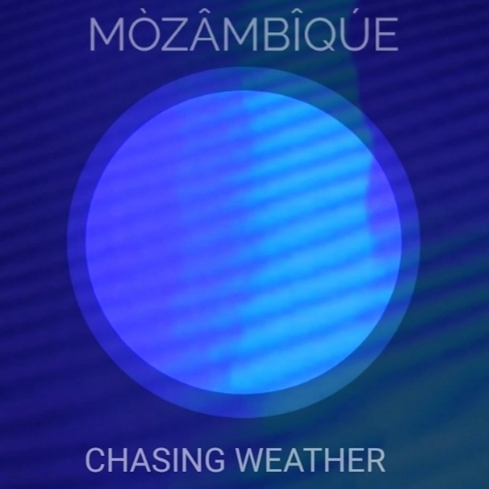 MÒZÂMBÎQÚE : Chasing Weather