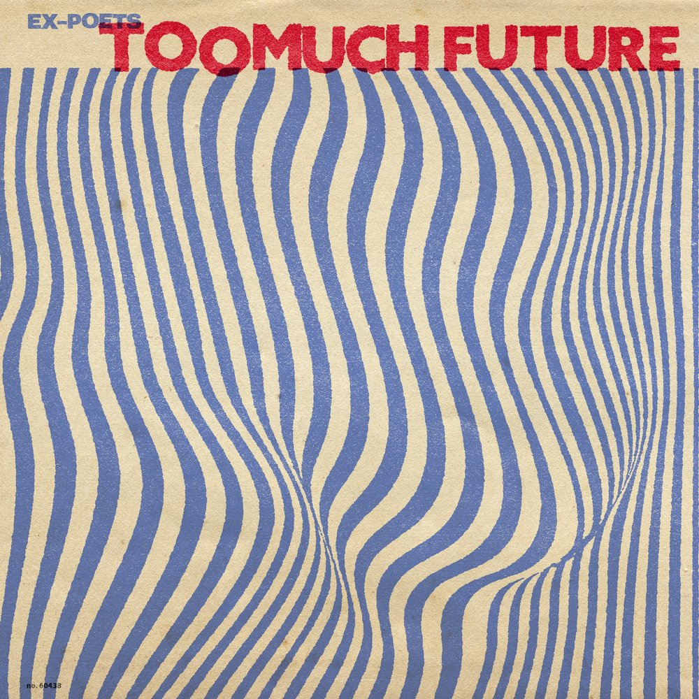 EX-POETS : TOO MUCH FUTURE
