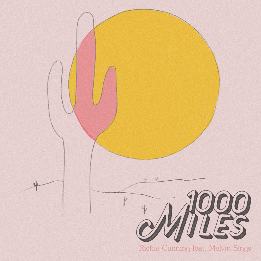 Richie Cunning : 1000 Miles feat. Melvin Sings