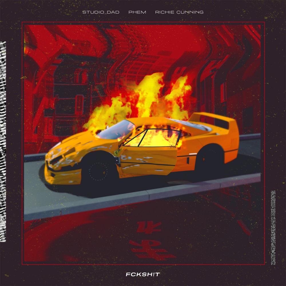 Studio_Dad: FCKSH!T feat. Richie Cunning & Phem