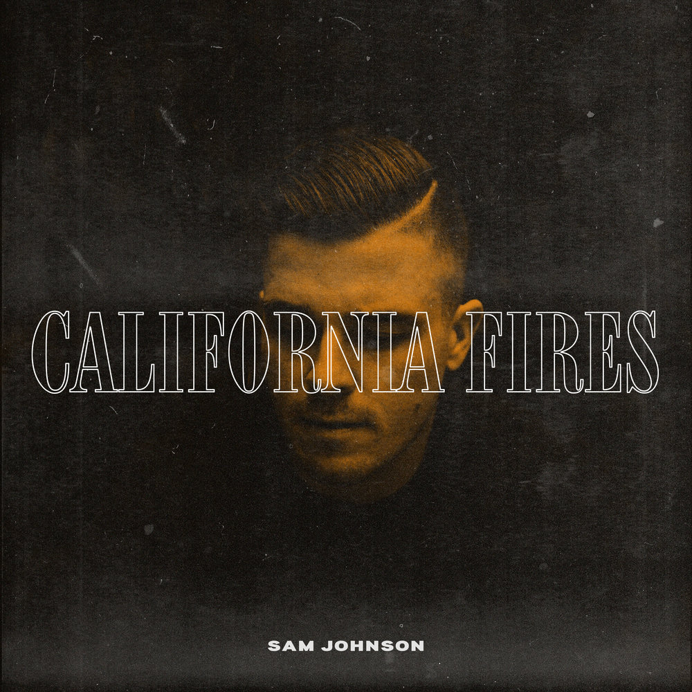Sam Johnson : California Fires