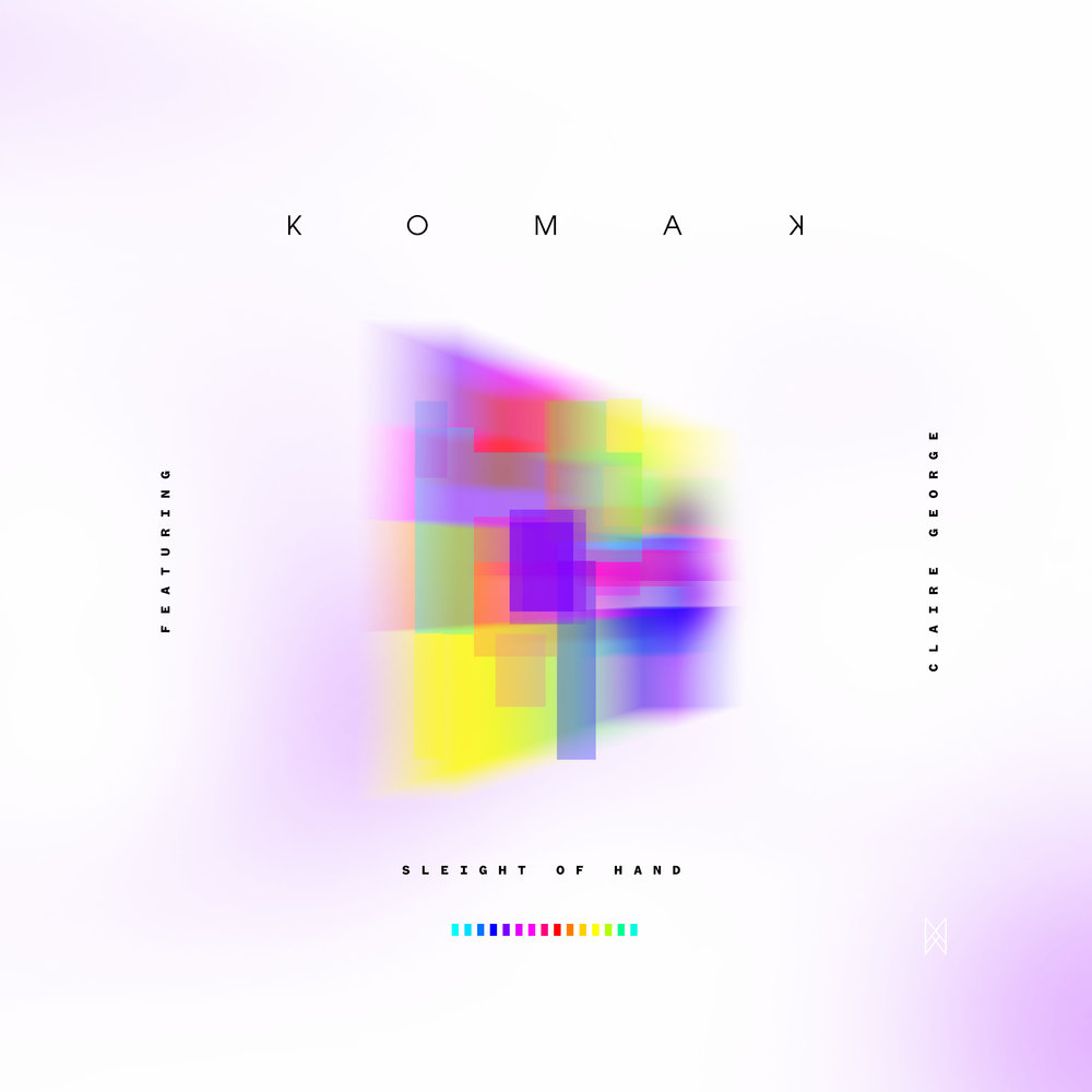 Komak : Sleight of Hand feat. Claire George