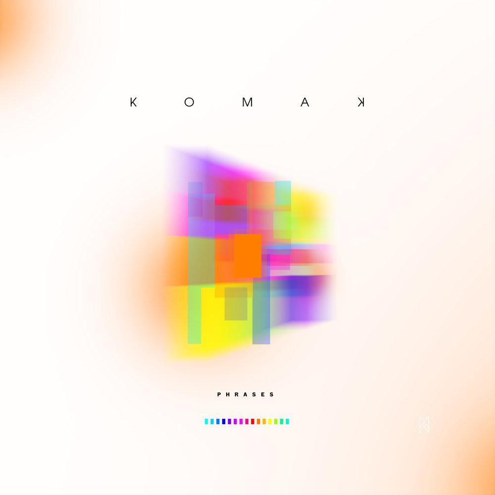 Komak : Phrases (feat. Hazel Rose)
