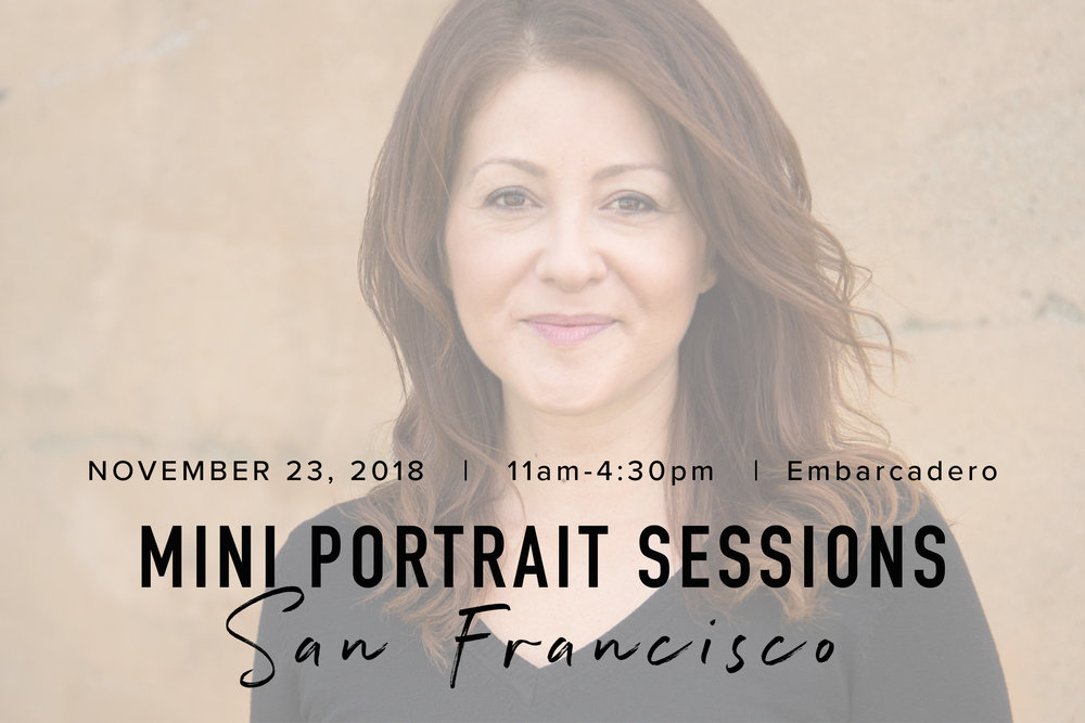 CLICK to register for a Mini Portrait Session in SF on 11.23.2018