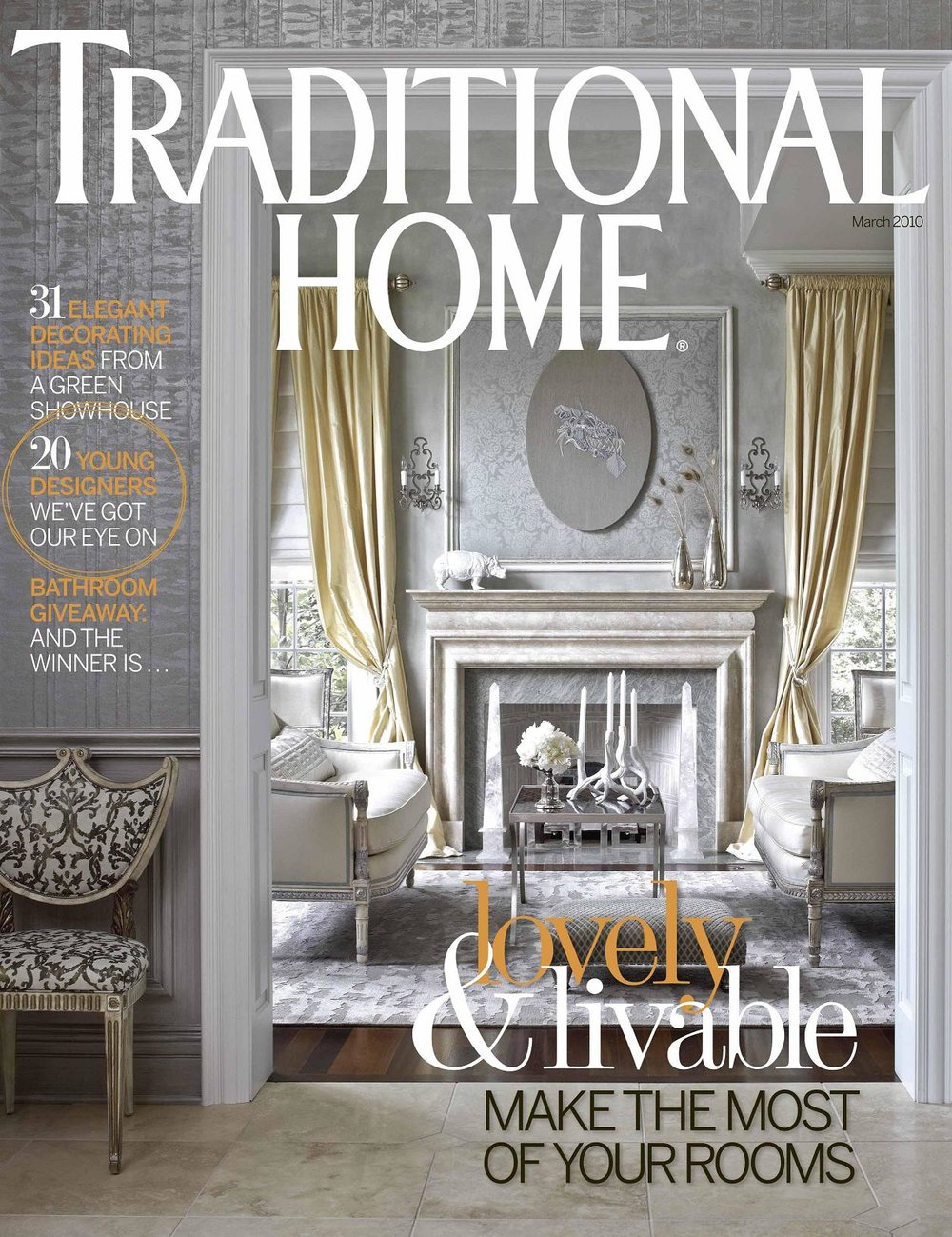 Traditional Home / March 2010