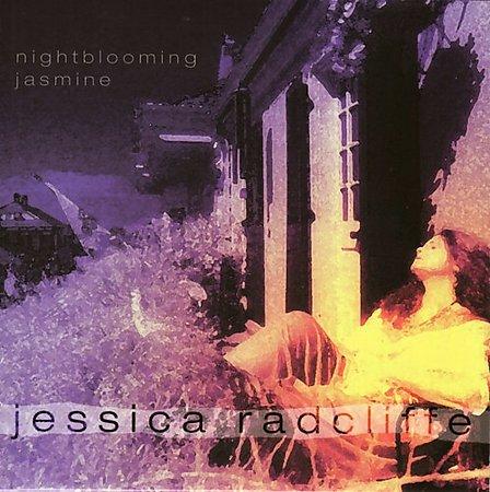 Jessica Radcliffe – Nightblooming Jasmine