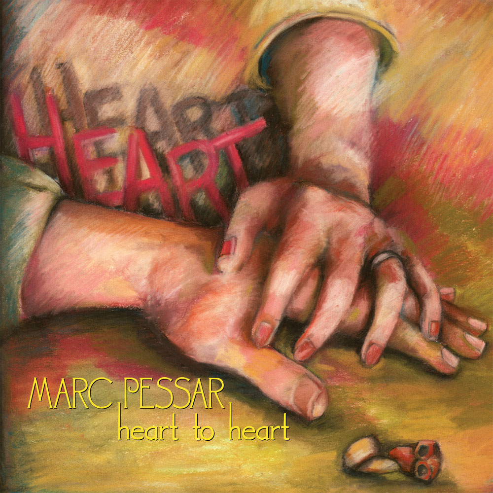 Marc Pessar – Heart to Heart (2010)